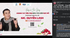 Nghệ sĩ Quyền Linh đồng hành cùng bà con Bắc Giang tiêu thụ hơn 161 tấn vải thiều qua livestream